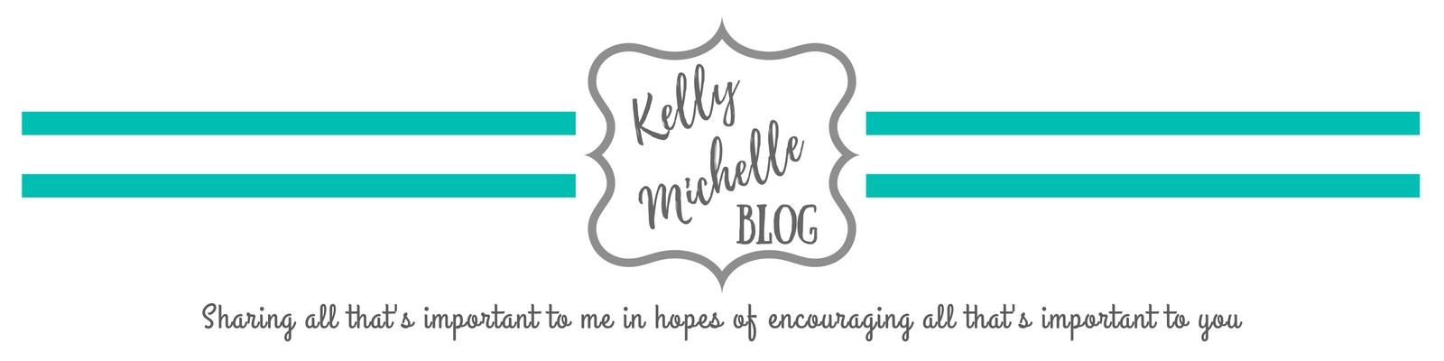 Kelly Michelle Blog