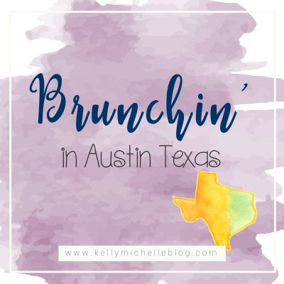 Brunchin' in Austin