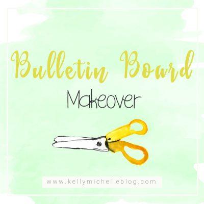 Bulletin Board Make Over
