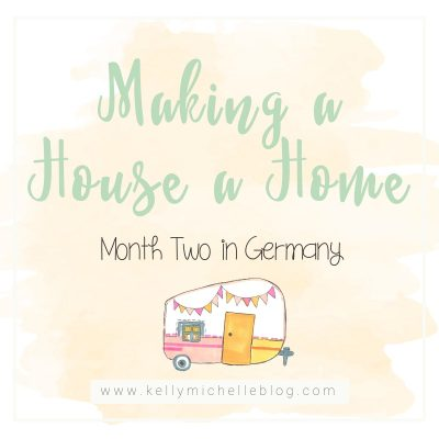 Month Two: Making a House a Home